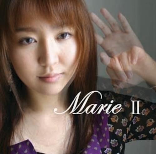 【在庫お問い合わせください】 Marie II (マリエ ツー)【2枚目のアルバム 2004.08.25 】