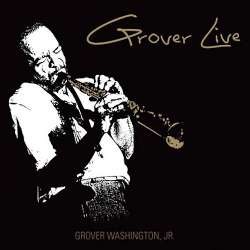 【LP】Grover Washington Jr. - Grover Live