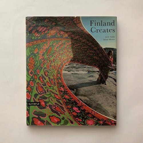 Finland creates フィンランドの創造  /   Jack Fields  David Moore