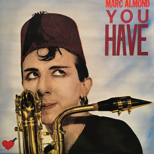 【12inch・英盤】Marc Almond  / You Have (Long Version)