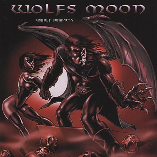 """WOLFS MOON """"Unholy Darkness"""" (輸入盤)"""