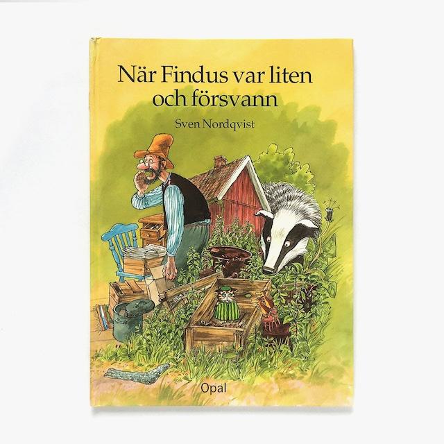 スヴェン・ノードクヴィスト「När Findus var liten och försvann(ちいさなフィンダスがいなくなった日)」《2001-01》