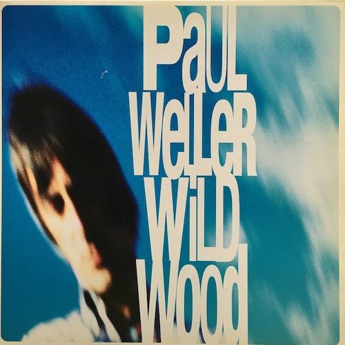 【12inch・欧州盤】Paul Weller / Wild Wood