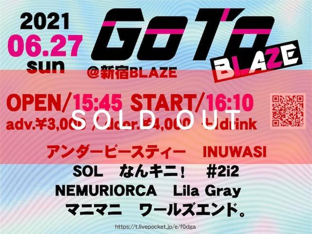 【6/27 GoTo BLAZE@新宿BLAZE チェキ】 (メンバー指定可能)【NI053】