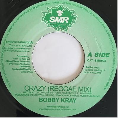 Bobby Kray(ボビークレイ) - Crazy(Reggae Mix)【7'】