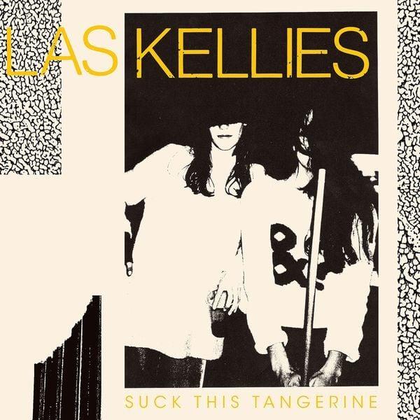 LAS KELLIES - Suck This Tangerine (LP)
