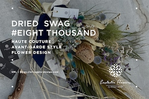 DRIED SWAG #EIGHT THOUSAND