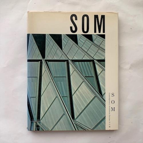 SOM  / 現代建築家シリーズ
