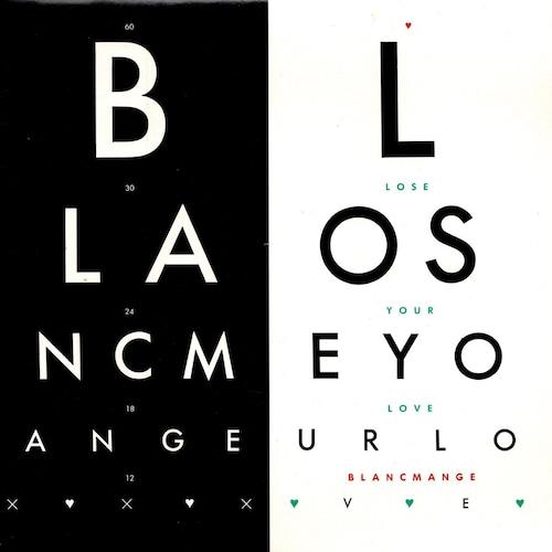 【7inch x 2・英盤】Blancmange / Lose Your Love
