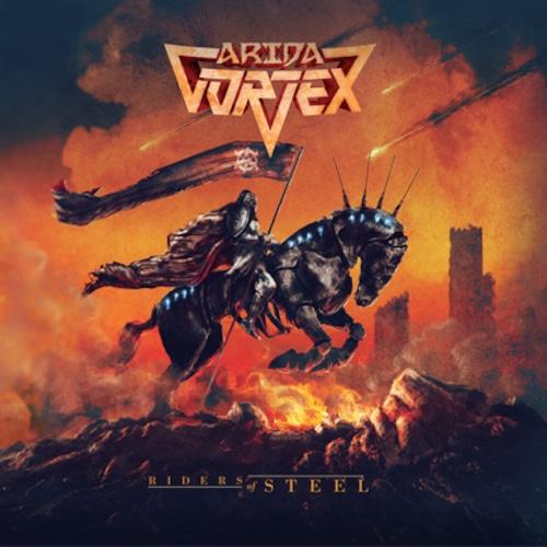 "ARIDA VORTEX ""Riders Of Steel"""