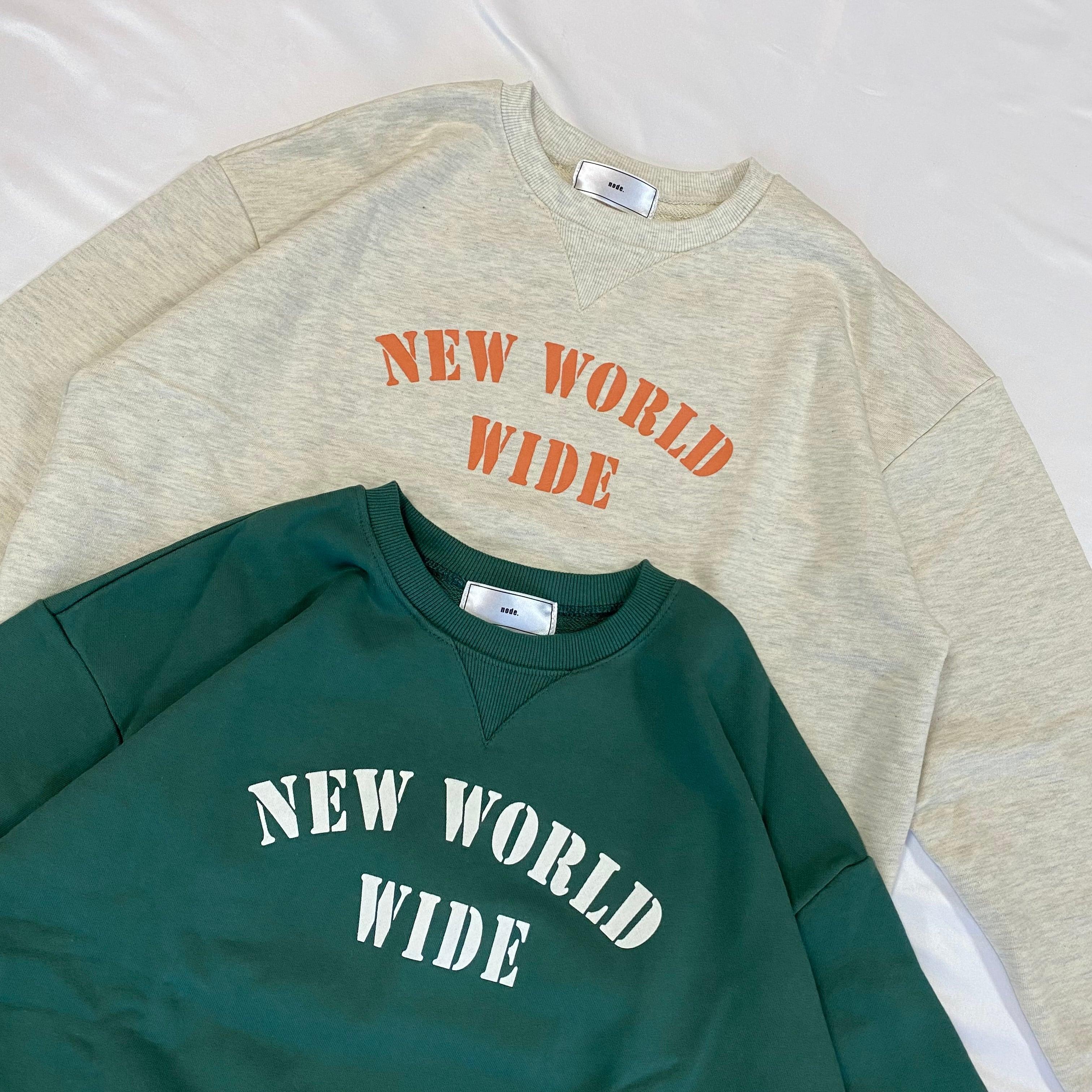 NEW WORLD sweat[2103-47]