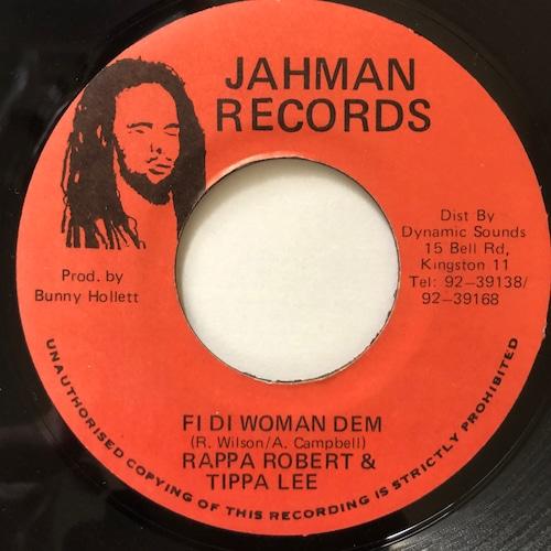 Rappa Robert,Tippa Lee - Fi Di Woman Dem【7-20534】
