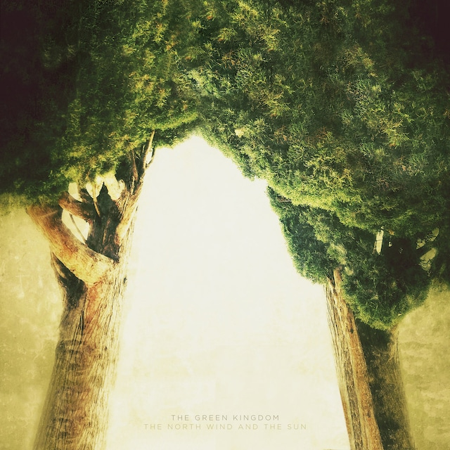 The Green Kingdom「The North Wind and the Sun」(Lost Tribe Sound)