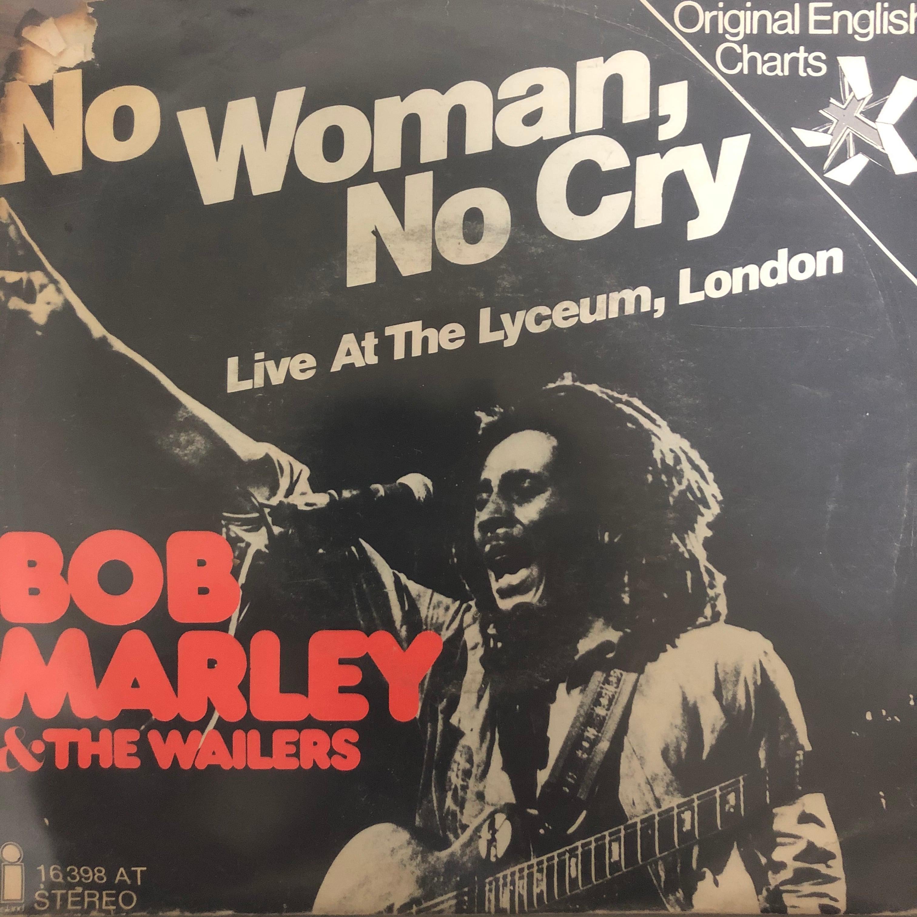 Bob Marley & The Wailers - No Woman, No Cry【7-20406】