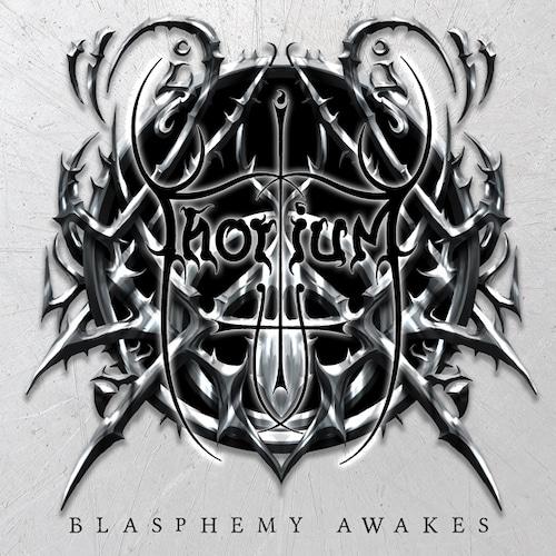 """THORIUM """"Blasphemy Awakes"""""""