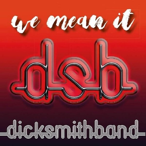 """DICK SMITH BAND """"We Mean It"""" (輸入盤)"""