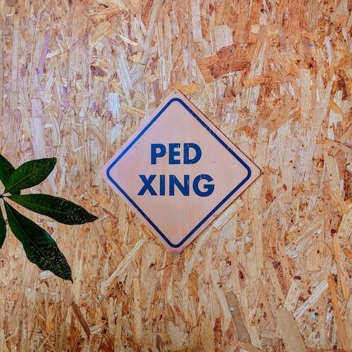 トラフィックサインボード 「PED XING」