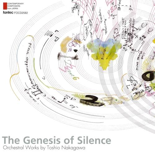沈黙の起源 中川俊郎 管弦楽作品集—現代日本の作曲家シリーズ 第52集