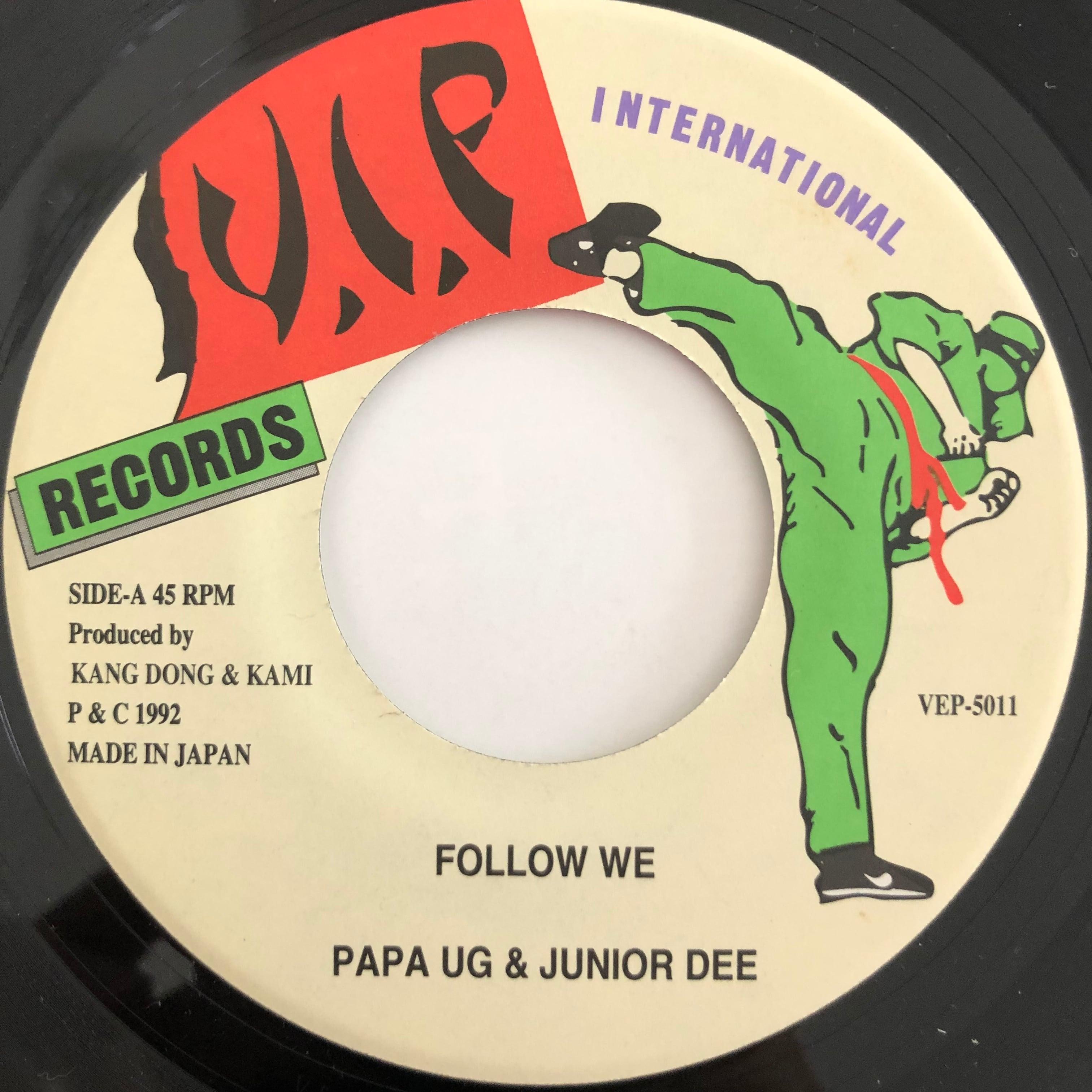 Papa U Gee, Junior Dee - Follow We【7-20070】