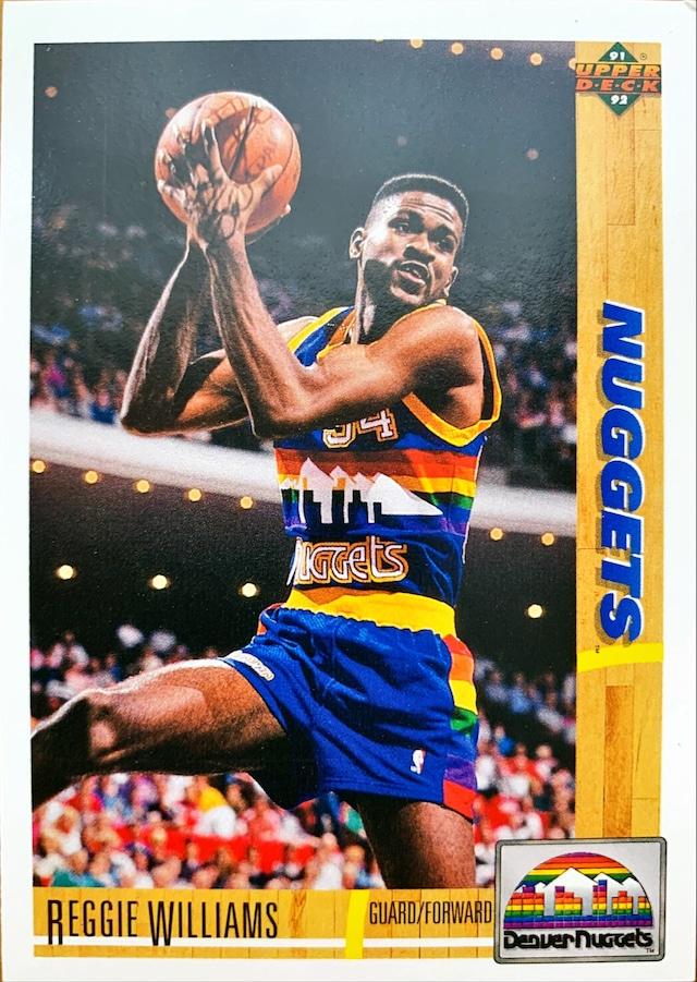 NBAカード 91-92UPPERDECK Reggie Williams #206 NUGGETS