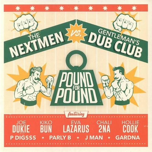【ラスト1/LP】THE NEXTMEN VS GENTLEMAN'S DUB CLUB - POUND FOR POUND -LP-