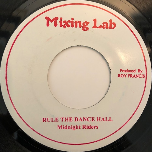 Midnight Riders - Rule In The Dance Hall【7-20356】