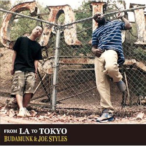 【CD】Budamunk & Joe Styles - From LA To Tokyo
