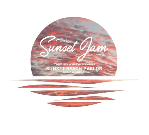 【SUNSET JAM 2 2018】MIXED BY GRIGRI / [CD]