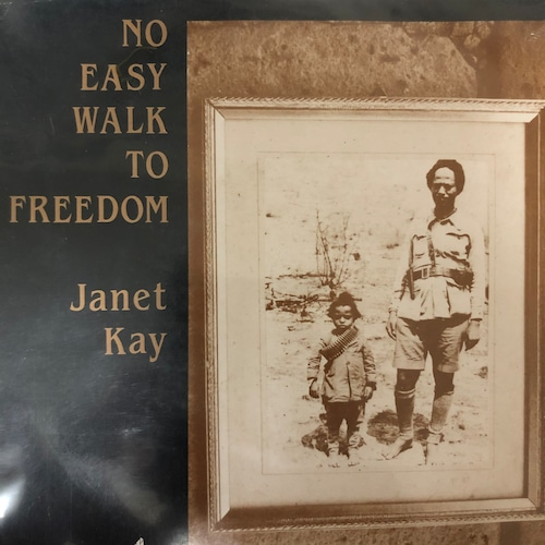 Janet Kay - No Easy Walk To Freedom【7-20551】
