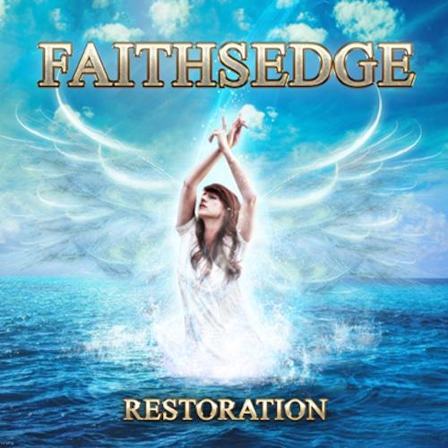 """FAITHSEDGE """"Restoration"""""""