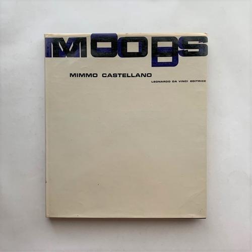 MOODS / Mimmo Castellano