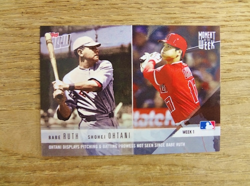 2018 TOPPS NOW 大谷 & RUTH