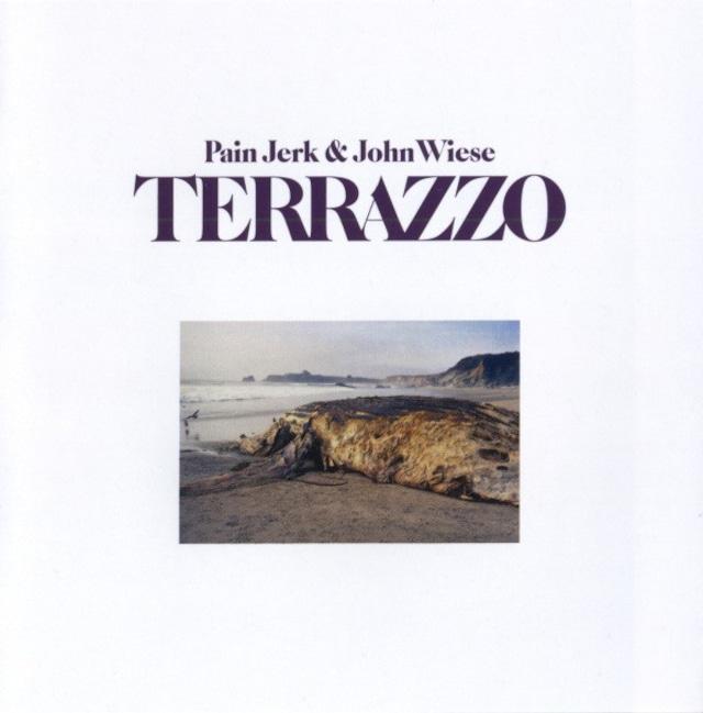 Painjerk & John Wiese – Terrazzo(CD)