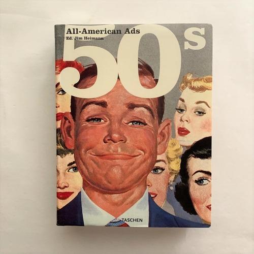 50s All-American Ads / Jim Heimann