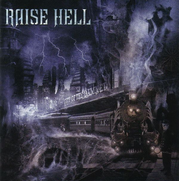 """RAISE HELL """"City Of The Damned"""" (輸入盤)"""