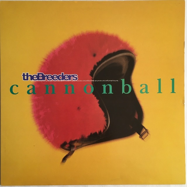 【12inch・英盤】The Breeders  /  Cannonball