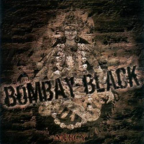 "BOMBAY BLACK ""Mercy"" (輸入盤)"