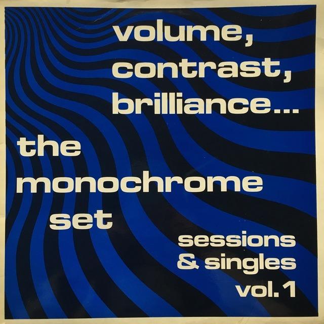 【LP・仏盤】The Monochrome Set / Volume, Contrast, Brilliance... (Sessions & Singles Vol. 1)