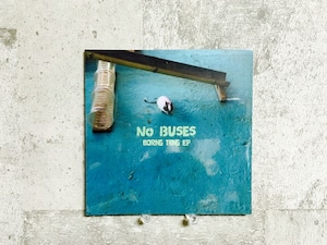 No Buses / Boring Thing - EP