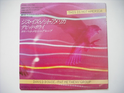 """【7""""】DAVID BOWIE , PAT METHENY GROUP / THIS IS NOT AMERICA"""