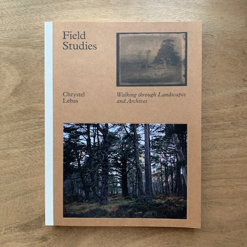 クリステル・リバス写真集 / CHRYSTEL LEBAS  FIELD STUDIES