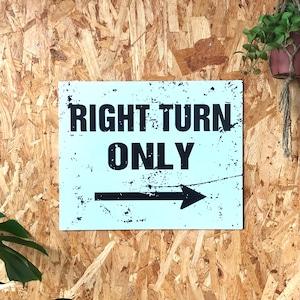 トラフィックサインボード 「RIGHT TURN」