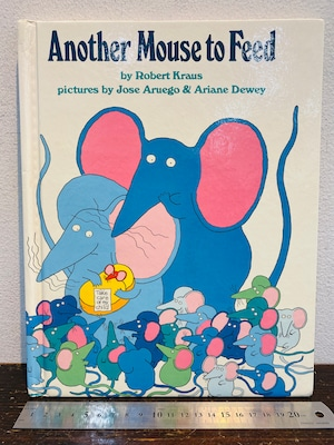 80's Another Mouse to Feed  by Robert Kraus