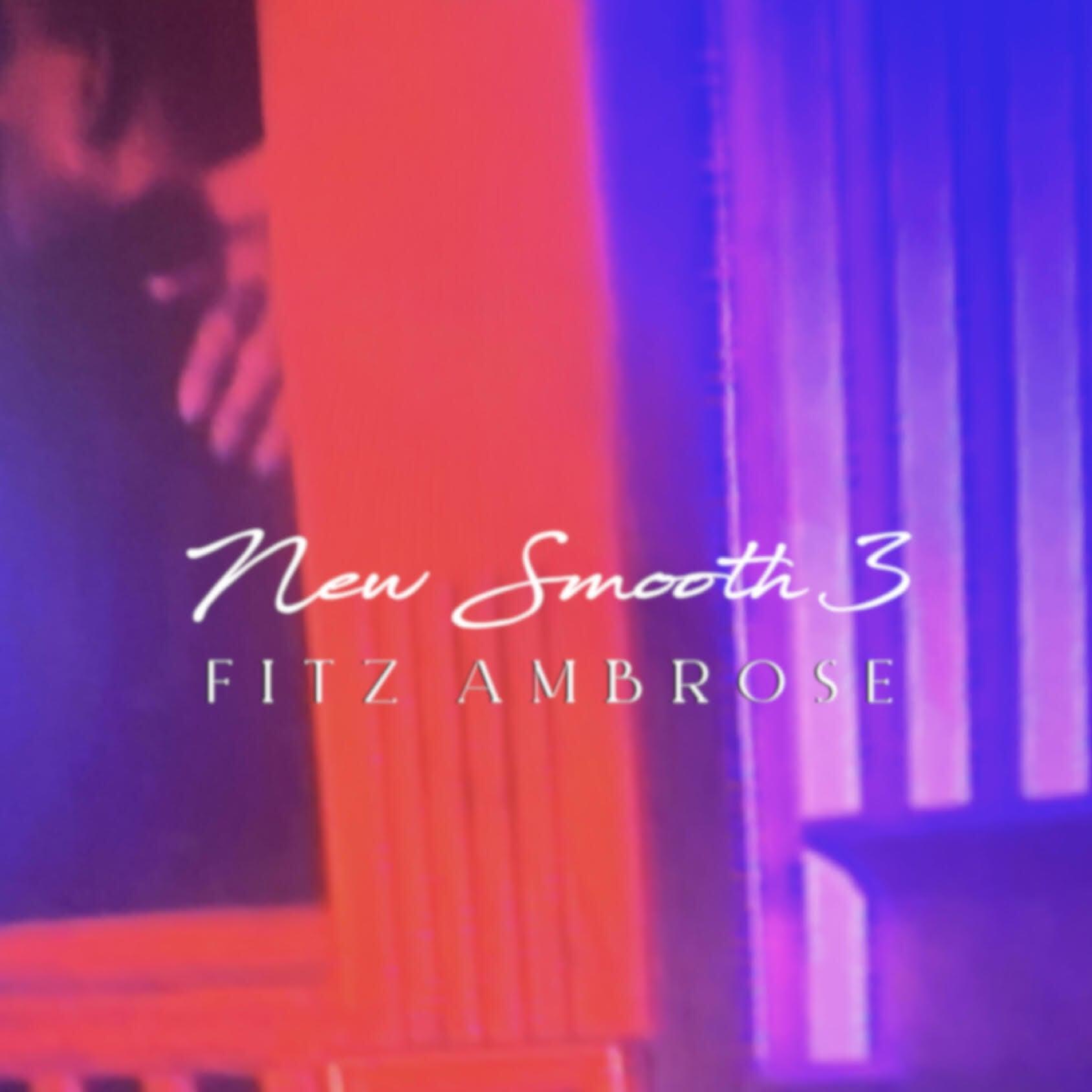 【CD】Fitz Ambro$e - New Smooth 3