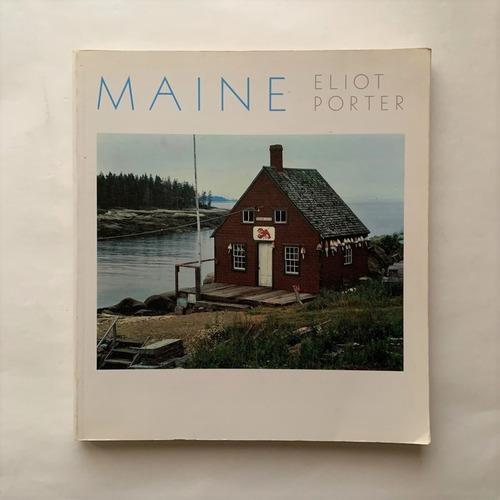 Maine  /  Eliot Porte / エリオット・ポーター