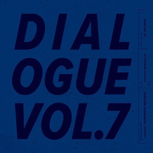 DIALOGUE VOL.7|DJ GAJIROH