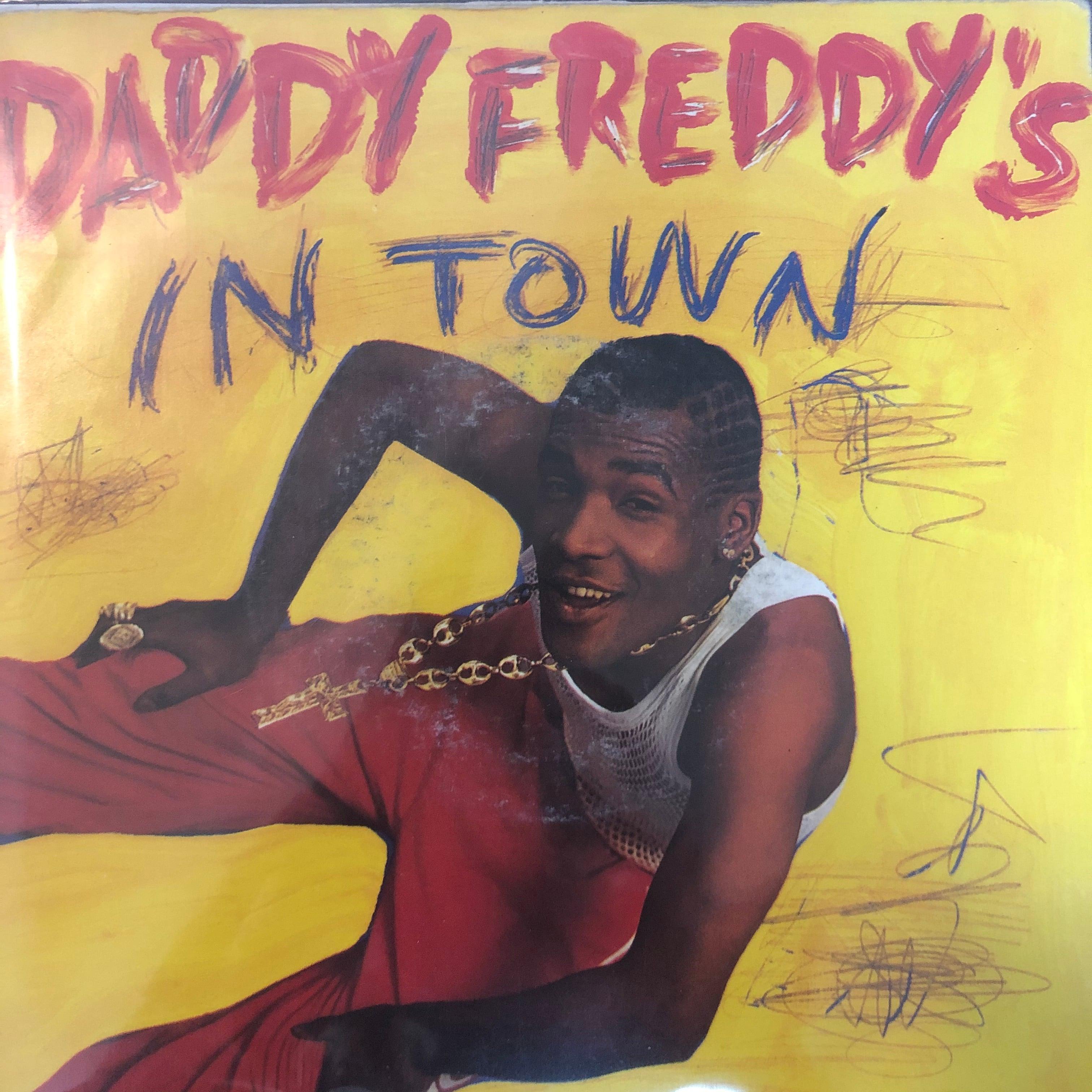Daddy Freddy - Daddy Freddy's In Town【7-20377】