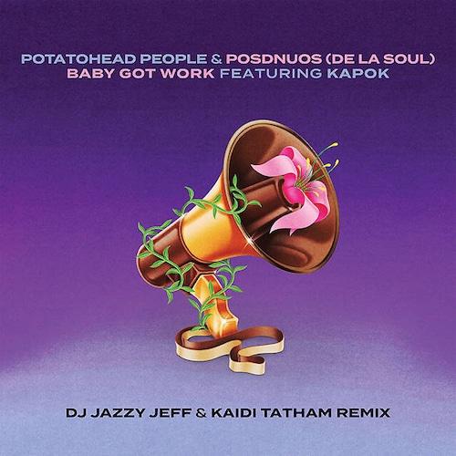 "【7""】Potatohead People - Baby Got Work(Jazzy Jeff & Kaidi Tatham Remix)"