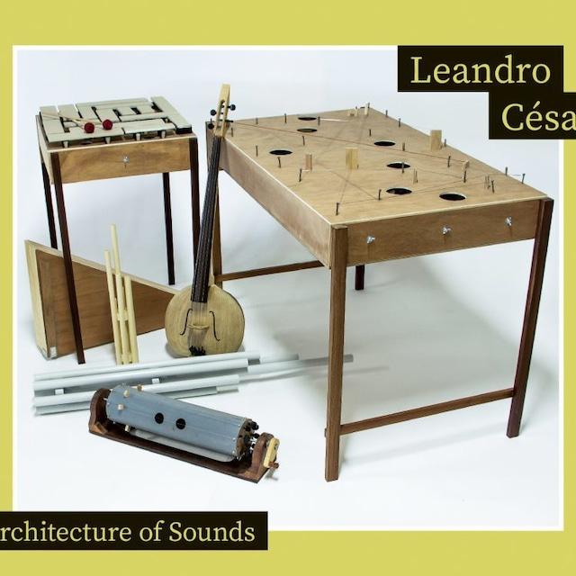 Leandro César 「Architecture of Sounds」(SPIRAL RECORDS)