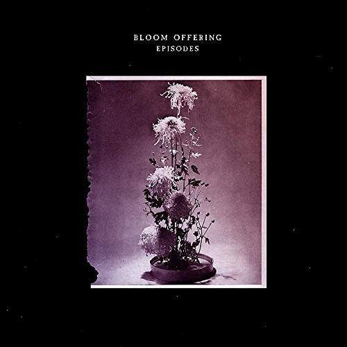 Bloom Offering - Episodes (LP)